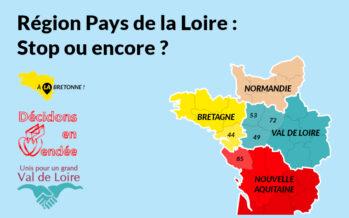 Financez un sondage inédit : Pays de la Loire, stop ou encore ?